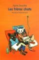"""Afficher """"Les frères chats"""""""