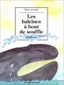 """Afficher """"Les baleines à bout de souffle"""""""