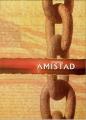 """Afficher """"Amistad"""""""