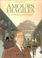 vignette de 'Amours fragiles n° 1<br /> Le Dernier printemps (Jean-Michel Beuriot)'