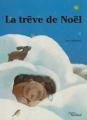 """Afficher """"La trêve de Noël"""""""