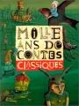 """Afficher """"Mille ans de contes classiques"""""""