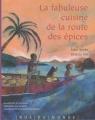 """Afficher """"La Fabuleuse cuisine de la route des épices"""""""