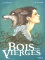 """Afficher """"Le Bois des Vierges - série complète n° 1 Le Bois des vierges"""""""
