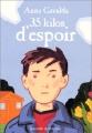 """Afficher """"35 kilos d'espoir"""""""