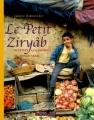 """Afficher """"Le Petit Ziryâb"""""""