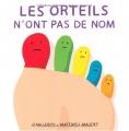 """Afficher """"Les Orteils n'ont pas de nom"""""""