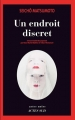 vignette de 'Endroit discret (Un) (Seicho Matsumoto)'