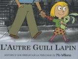 """Afficher """"L'autre Guili Lapin"""""""