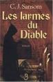 """Afficher """"Les Enquêtes de l'avocat Matthew Shardlake<br /> Les Larmes du diable"""""""