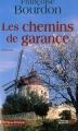 """Afficher """"Les Chemins de Garance"""""""