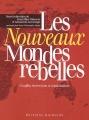 """Afficher """"Les nouveaux mondes rebelles"""""""