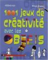 """Afficher """"1001 jeux de créativité avec les objets"""""""