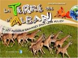 """Afficher """"Terre vue d'Alban (La) n° 3 Les animaux sauvages dans leur milieu"""""""