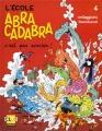 """Afficher """"L'école Abracadabra n° 4 C'est pas sorcier !"""""""