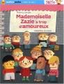 """Afficher """"Mademoiselle Zazie a trop d'amoureux"""""""