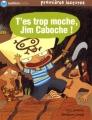 """Afficher """"T'es trop moche, Jim Caboche !"""""""