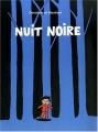 """Afficher """"Nuit noire"""""""