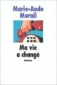 """Afficher """"Ma vie a changé"""""""