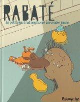 vignette de 'Le petit rien tout neuf avec un ventre jaune (Pascal Rabaté)'