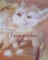 """Afficher """"Trois contes câlins"""""""