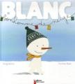 """Afficher """"Blanc, bonhomme de neige"""""""