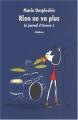 """Afficher """"Le Journal d'Aurore - série complète n° 3 Rien ne va plus"""""""