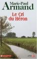 """Afficher """"Le Cri du héron"""""""
