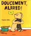 "Afficher ""Doucement, Alfred!"""