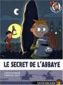 """Afficher """"Le Secret de l'abbaye"""""""