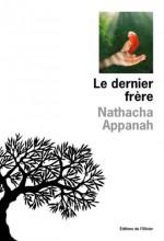 """Afficher """"Le Dernier frère"""""""