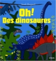 "Afficher ""Oh, des dinosaures !"""