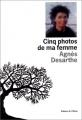 """Afficher """"Cinq photos de ma femme"""""""