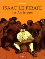 """Afficher """"Isaac le pirate n° 01<br /> Les Amériques"""""""