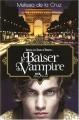 """Afficher """"Les Vampires de Manhattan n° 4 Le Baiser du vampire"""""""