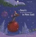"""Afficher """"Mamie Poule raconte n° 5 La Souris qui rêvait de rencontrer le Père Noël"""""""