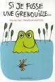 "Afficher ""Si je fusse une grenouille"""