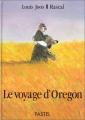 """Afficher """"Le voyage d'Oregon"""""""
