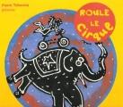 """Afficher """"Roule le cirque"""""""