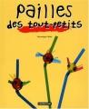 """Afficher """"Pailles des tout-petits"""""""