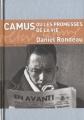 """Afficher """"Camus ou Les promesses de la vie"""""""