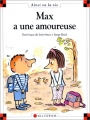"""Afficher """"Max a une amoureuse"""""""