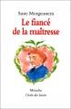 """Afficher """"Le Fiancé de la maîtresse"""""""