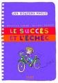 """Afficher """"Le succès et l'échec"""""""
