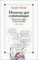 """Afficher """"Heureux qui communique"""""""