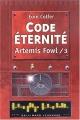 """Afficher """"Artemis Fowl - série complète n° 3 Code éternité"""""""