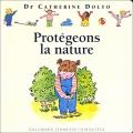 """Afficher """"Protégeons la nature"""""""