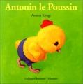 """Afficher """"Drôles de Petites Bêtes<br /> Antonin le Poussin"""""""