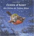 """Afficher """"Contes d'hiver des drôles de petites bêtes"""""""