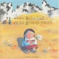 """Afficher """"Soledad et sa grand-mère"""""""